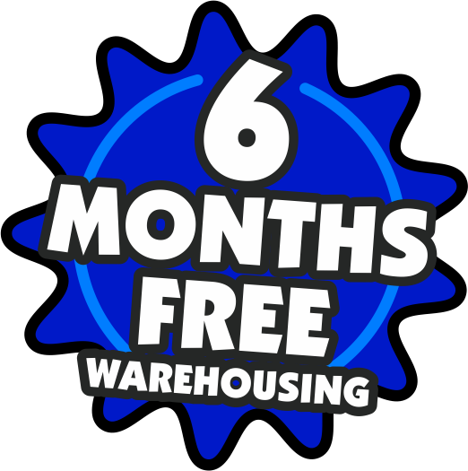 6 Months Free Warehousing!